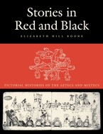 Cover image for Stories in red and black: pictorial histories of the Aztecs and Mixtecs