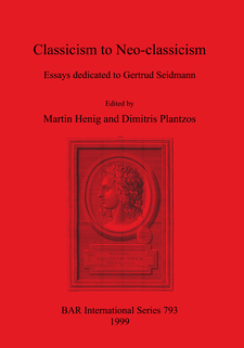 Cover image for Classicism to Neo-classicism: Essays dedicated to Gertrud Seidmann