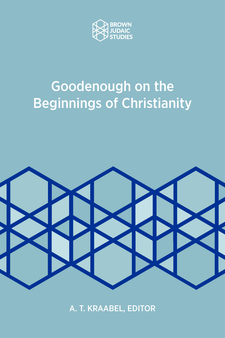 Cover image for Goodenough on the Beginnings of Christianity