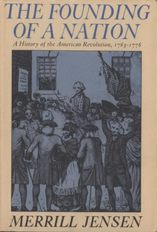 Cover image for The founding of a nation: a history of the American Revolution, 1763-1776