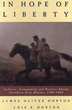 Cover image for In hope of liberty: culture, community, and protest among northern free Blacks, 1700-1860