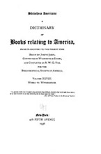 Cover image for Bibliotheca Americana: a dictionary of books relating to America, from its discovery to the present time, Vol. 28