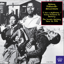 "Cover image for ""I saw a nightmare-- "": doing violence to memory : the Soweto uprising, June 16, 1976"