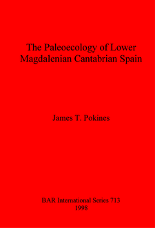 Cover image for The Paleoecology of Lower Magdalenian Cantabrian Spain