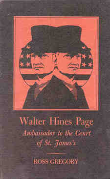 Cover for Walter Hines Page: ambassador to the Court of St. James's.