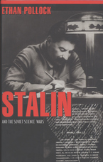Cover image for Stalin and the Soviet science wars