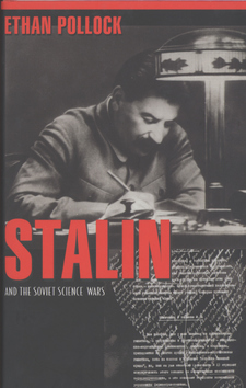 Cover for Stalin and the Soviet science wars