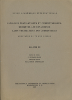 Cover image for Catalogus translationum et commentariorum: Mediaeval and Renaissance Latin translations and commentaries : annotated lists and guides., Vol. 3