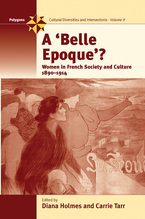 "Cover image for A ""belle epoque""?: women in French society and culture, 1890-1914"