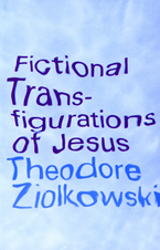 Cover image for Fictional transfigurations of Jesus