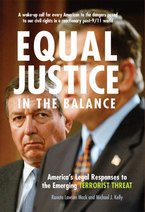 Cover image for Equal Justice in the Balance: America's Legal Responses to the Emerging Terrorist Threat