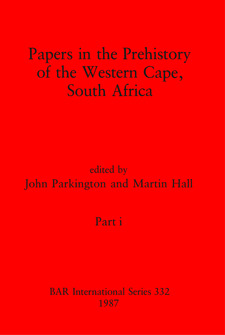 Cover image for Papers in the Prehistory of the Western Cape, South Africa, Parts i and ii