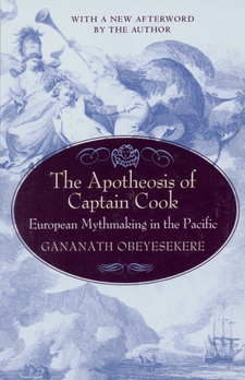 Cover image for The apotheosis of Captain Cook: European mythmaking in the Pacific