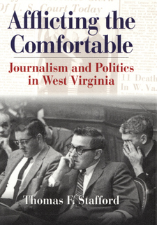 Cover image for Afflicting the comfortable: journalism and politics in West Virginia