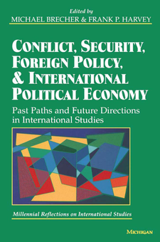Cover image for Conflict, Security, Foreign Policy, and International Political Economy: Past Paths and Future Directions in International Studies