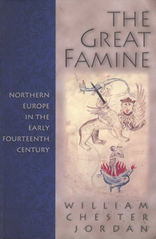 Cover for The great famine: northern Europe in the early fourteenth century