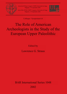 Cover image for The Role of American Archeologists in the Study of the European Upper Paleolithic