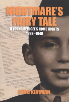 Cover image for Nightmare's fairy tale: a young refugee's home fronts, 1938-1948