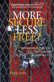 Cover image for More Secure, Less Free?: Antiterrorism Policy and Civil Liberties after September 11