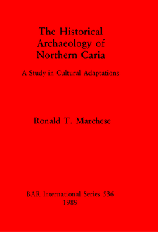 Cover image for The Historical Archaeology of Northern Caria: A Study in Cultural Adaptations