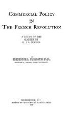 Cover image for Commercial policy in the French revolution: a study of the career of G. J. A. Ducher