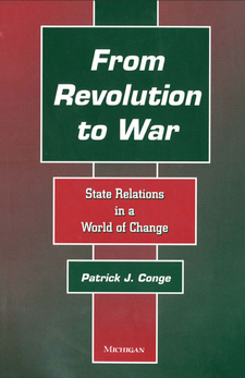 Cover image for From Revolution to War: State Relations in a World of Change