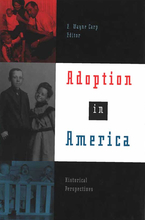 Cover image for Adoption in America: Historical Perspectives
