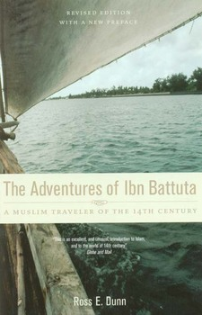 Cover image for The adventures of Ibn Battuta, a Muslim traveler of the fourteenth century