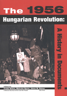Cover image for The 1956 Hungarian revolution: a history in documents
