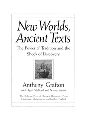 Cover image for New worlds, ancient texts: the power of tradition and the shock of discovery