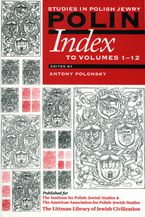 Cover image for Polin, studies in Polish Jewry: Index to Volumes 1-12
