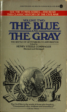 Cover image for The Blue and the Gray: the story of the Civil War as told by participants, Vol. 2