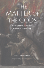Cover image for The matter of the gods: religion and the Roman Empire