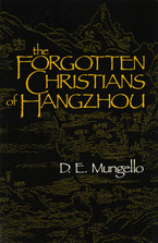 Cover image for The forgotten Christians of Hangzhou