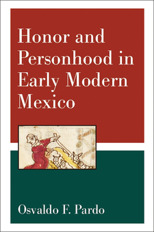 Cover image for Honor and Personhood in Early Modern Mexico