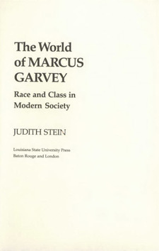 Cover image for The world of Marcus Garvey: race and class in modern society
