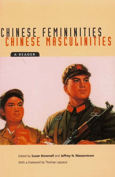 Cover image for Chinese femininities, Chinese masculinities: a reader