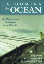 Cover image for Fathoming the ocean: the discovery and exploration of the deep sea
