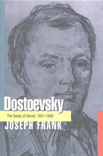 Cover image for Dostoevsky: the seeds of revolt, 1821-1849