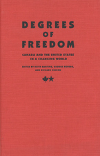 Cover image for Degrees of freedom: Canada and the United States in a changing world