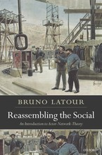 Cover image for Reassembling the social: an introduction to actor-network-theory