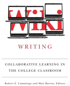Cover image for Wiki Writing: Collaborative Learning in the College Classroom