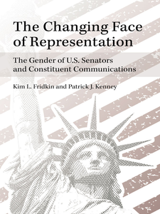 Cover image for The Changing Face of Representation: The Gender of U.S. Senators and Constituent Communications