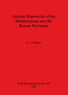 Cover image for Ancient Shipwrecks of the Mediterranean and the Roman Provinces