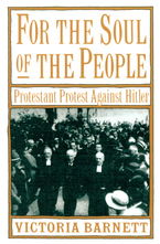 Cover image for For the soul of the people: Protestant protest against Hitler