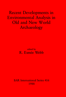 Cover image for Recent Developments in Environmental Analysis in Old and New World Archaeology