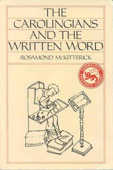 Cover image for The Carolingians and the written word