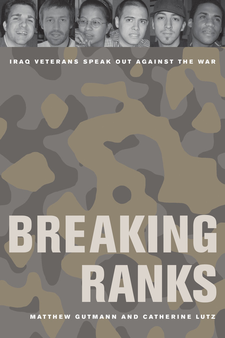 Cover image for Breaking ranks: Iraq veterans speak out against the war