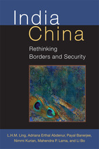 Cover image for India China: Rethinking Borders and Security