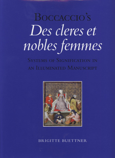Cover for Boccaccio's Des cleres et nobles femmes: systems of signification in an illuminated manuscript